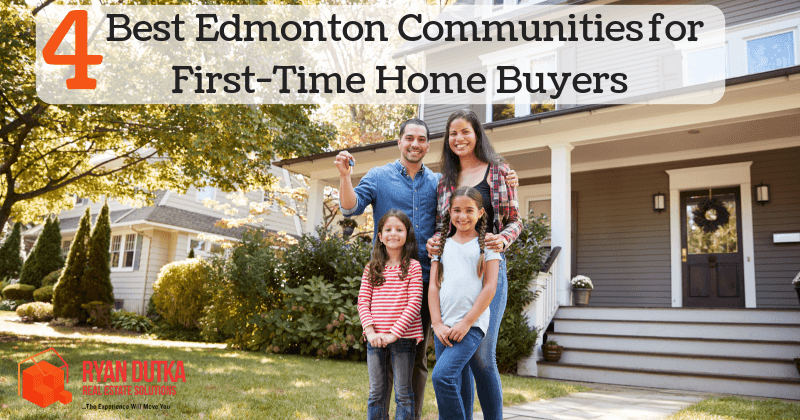 4 Best Edmonton Communities for First-Time Home Buyers