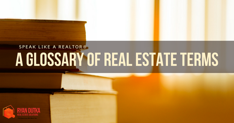 Glossary of Real Estate Terms