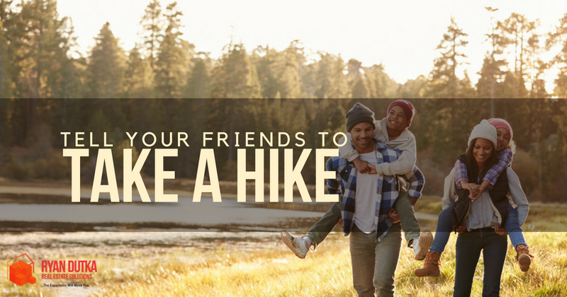 Tell Your Friends to Take a HIke
