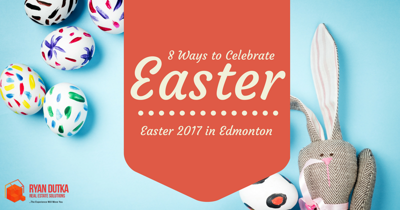 Celebrate Easter in Edmonton